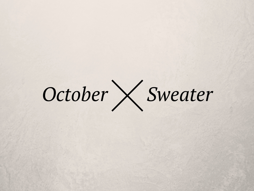 6 Comfy Sweater for October
