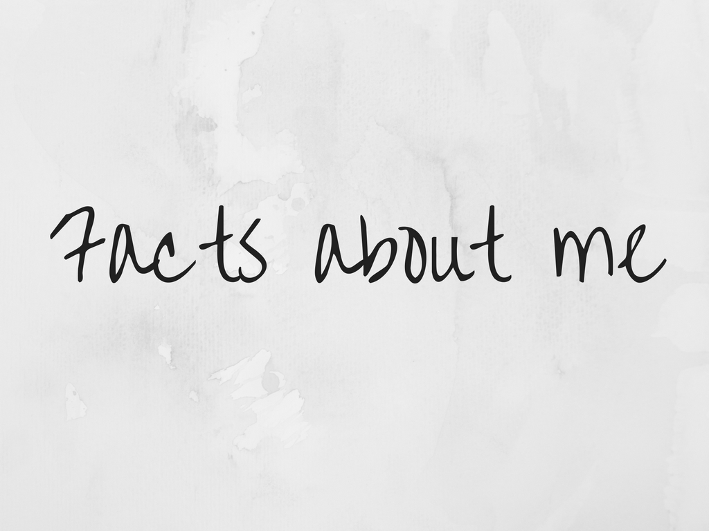 20 Facts about me