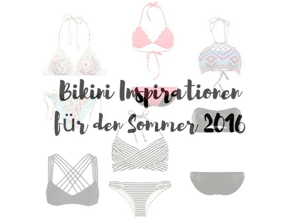 Bikini Inspirationen für den Sommer