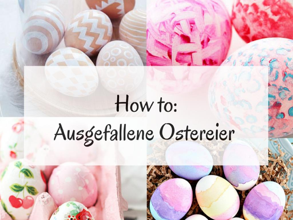 DIY: Ostereier färben, bemalen oder bekleben
