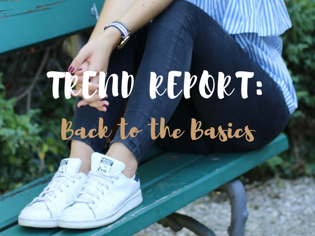 Trend Report: Back to the Basics