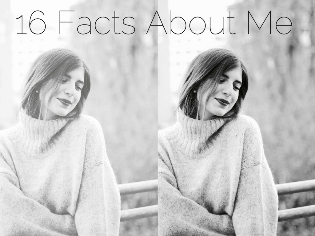 16 Facts About Me