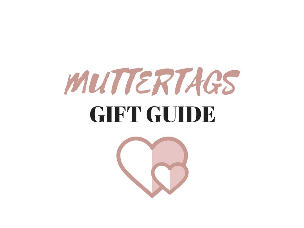 Muttertags Gift Guide + Gewinnspiel